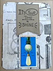It's Your Time to Shine (janettefuller) Tags: handmade card light shine birthdaycard lightbulb diecuts encouragement art crafts cardmaking papercrafts masculinebirthdaycard