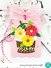 Tag for Mom (akeptlife) Tags: giftcardholder flowersformom reverseconfetti tag dies flower basket leafy mom mothers day
