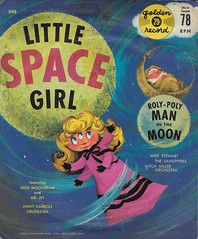 Little Space Girl 78RPM ( Golden Records 1959 ) (Donald Deveau) Tags: littlespacegirl goldenrecords 78rpm record vinyl sciencefiction childrensrecords