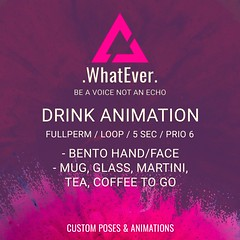 WhatEver-Drink-Animation FULLPERM (WhatEver by Johanna Frost) Tags: animation pose fullperm copy designer blogger photographer