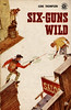 Graphic 146 - 1957 PBO ~ George Gross ~ (uk vintage) Tags: graphicbooks graphic numbers sixgunswild genethompson georgegross wildwest western
