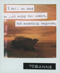 Instant message 3: I tried so hard to just enjoy the moment, but something happened (tobannemessages) Tags: polaroid originals color film tobanne instant messages itriedsohardtojustenjoythemomentbutsomethinghappened sticker slap graffiti urban street art photography bombay beach california ca boat yacht ominous clouds salton sea mojave desert text mixedmedia