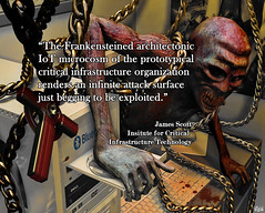 """The Frankensteined architectonic #IoT microcosm of the prototypical #criticalinfrastructure organization renders an infinite attack surface just begging to be exploited""- James Scott (crystallinelamp) Tags: techtuesday singularity future futurism robotics tuesdaymotivation"