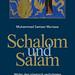 Schalom und Salam: Wider den islamisch verbrämten Antisemitismus