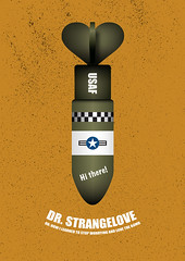 Dr Strangelove (Movie Poster Boy) Tags: dr strangelove peter sellers stanley kubrick satire atomic bomb comedy film classic movie nuclear war cold satirical humour humor funny usaf drstrangelove drstrangelovemovie drstrangelovefilm drstrangelovepicture drstrangeloveposter drstrangelovecomedy petersellers stanleykubrick nuclearwar coldwar alternativemovieposter drstrangeloveart drstrangeloveartwork atomicbomb nuclearbomb