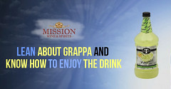 Lean about Grappa and Know How to Enjoy the Drink (missionliquor11) Tags: grappa wine shop online store california