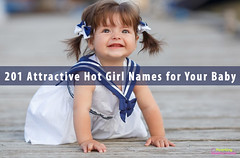 201-Attractive-Hot-Girl-Names-for-Your-Baby (padmavathi12354) Tags: hotgirlnames babynames babygirlname sexybabygirlnames mostattractivefemalenames