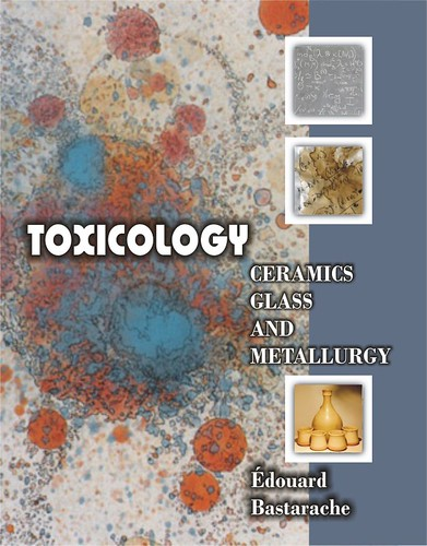 Toxicology Ceramics Glass and Metallurgy