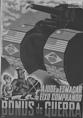 Cartaz de bônus de guerra (Arquivo Nacional do Brasil) Tags: cartaz ilustração gravura segundaguerramundial arquivonacional arquivonacionaldobrasil nationalarchivesofbrazil história memória worldwarii drawing poster