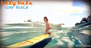 LaZy DaZe Surf Beach - Paisley Makena