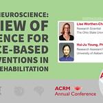 ACRM Conference Complementary, Integrative Rehabilitation Medicine & Arts & Neuroscience session: 422112 Worthen-Chaudhari thumbnail