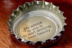 Bottlecap Wisdom (iecharleton) Tags: bottlecap bottle beer macro drink food newportstormbrewing newport alcohol beverage closeup advice wisdom circle tabletop