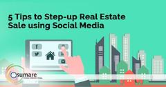 5 tips to step up real estate sale using social media (ssunidhi) Tags: digitalmarketing realestatemarketing socialmediamarketing