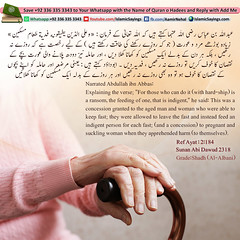 This-was-a-concession-granted-to-the-aged-man-and-woman-who-were-able-to-keep-fast (aamirnehal) Tags: quran hadees hadith seerat prophet jesus moses book aamir nehal love peace quotes allah muhammad islam zakat hajj flower gift sin virtue punish punishment teaching brotherhood parents respect equality knowledge verse day judgement muslim majah dawud iman deen about son daughter brother sister hadithabout quranabout islamabout riba toheed namaz roza islamic sayings dua supplications invoke tooba forgive forgiveness mother father pray prayer tableegh jihad recite scholar bukhari tirmadhi