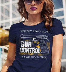 It's Not About Guns. It's About Control. Gun Control. Women's: Gildan Ladies' 100% Cotton T-Shirt. Navy.  | Loyal Nine Apparel (LoyalNineApparel) Tags: 2a 2ndamendment colddeadhands concealedcarry cute donttreadonme dtom fashion fashionista girlsthatshoot girlswithguns girly gungirl guns instagood livefreeordie loyalnineapparel loyalnineclothes molonlabe nra ootd patrioticwomen pewpewlife shootingrange teeshirt threeper threepercenter tshirt womensshirt womenwhoshoot