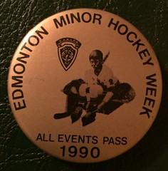 EDMONTON, ALBERTA 1990 ---MINOR HOCKEY WEEK ALL EVENTS PASS---PINBACK BUTTON (woody1778a) Tags: edmonton history pinback button alberta canada albertahistory