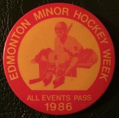 EDMONTON, ALBERTA 1986 ---MINOR HOCKEY WEEK ALL EVENTS PASS---PINBACK BUTTON (woody1778a) Tags: edmonton history pinback button alberta canada albertahistory