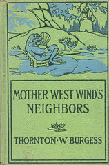 Mother-West-Wind's-Neighbors-by-Thornton-W-Burgess (Count_Strad) Tags: books vintage old drama suspense jokes fantasy horror novel