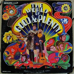 Good And Plenty/The World Of Good And Plenty (bradleyloos) Tags: hippies good album vinyl kitsch pop retro albums collections fotos lp 1967 record albumcover wax psychedelic albumart plenty recordcovers senate collecting recordalbums albumcovers rekkids vintagevinyl vinylrecord musiccollection hippiechick vinylrecords albumcoverart vinyljunkie vintagerecords recordroom lpcovers recordlabels myrecordcollection recordcollections vintagemusic lprecords collectingvinylrecords promotionalcopy lpcoverart ginnyplenty bradleyloos bradloos oldrecordalbums collectingrecords ilionny worldofgoodandplenty douglasgood albumcoverscans vinylcollecting therecordroom greatalbumcovers collectingvinyl psychedelicalbumcovers recordalbumart sunshinepop recordalbumcollectors analoguemusic 333playsmusic collectingvinyllps collectionsetc albumreleasedate psychedeliccoverart coverartgallery lpcoverdesign recordalbumsleeves vinylcollector vinylcollections theworldofgoodandplanty senaterecords musicvinylscovers musicalbumartwork vinyldiscscovers