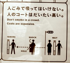 Don't smoke in a crowd. Coats are expensive. (Ch@rTy) Tags: travel silly strange japan advertising fun weird lies smoking adventure odd charlie health smoker confusion nicotine jti jetprogramme tyack charlietyackcom