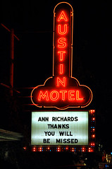 Ann Richards Memorial, Austin Motel (Steve Hopson) Tags: austin neon texas austintexas annrichards austinmotel southcongress southaustin southcongressavenue texasgovernor texasgovernors annrichardsthanksyouwillbemissed neontexas governorrichards