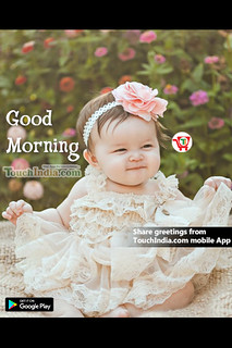 Good morning baby images in Touchindia.com mobile app