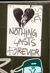 Nothing lasts forever (PDKImages) Tags: streetart manchesterstreetart posterart urbanart street scene manchester