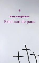Brief aan de Paus (Boekshop.net) Tags: brief aan de paus mark vangheluwe ebook bestseller free giveaway boekenwurm ebookshop schrijvers boek lezen lezenisleuk goedkoop webwinkel