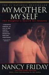 My Mother/My Self (Boekshop.net) Tags: my mother self nancy friday ebook bestseller free giveaway boekenwurm ebookshop schrijvers boek lezen lezenisleuk goedkoop webwinkel
