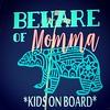 Beware of Momma (booboo_babies) Tags: sticker mama bear grizzlybear mother mothersday warning