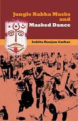 Jungle Rabha Masks and Masked Dance (Boekshop.net) Tags: jungle rabha masks masked dance sabita ranjan sarkar ebook bestseller free giveaway boekenwurm ebookshop schrijvers boek lezen lezenisleuk goedkoop webwinkel