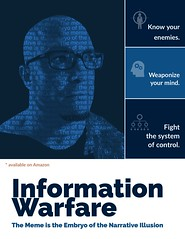 "Know your enemies. Weaponize your mind. Fight the system of control. James Scott's latest book ""Information Warfare: The Meme is the Embryo of the Narrative Illusion (crystallinelamp) Tags: control weaponize mind book informationwarfare memes narrative illusion controlsystem psyops"