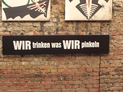 Wir Trinken Was Wir Pinkeln Berlin Dec 2005 (symonmreynolds) Tags: 2005 berlin pee sign germany deutschland was december drink we what trinken wir pinkeln