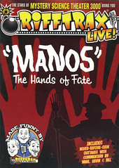 Rifftrax-Live-Manos-The-Hands-of-Fate (Count_Strad) Tags: movie dvd bluray rifftrax badmovie filmcrew horror action comedy drama blockbustervideo rules