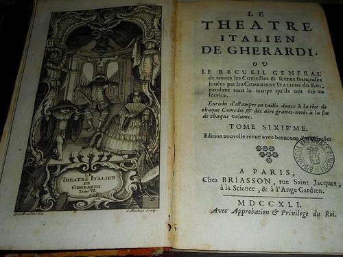 """Book """"Le théâtre italien"""" by Evaristo Gherardi, Paris, Briasson, 1741 - Exhibition """"Dalla Commedia dell'Arte al Teatro Goldoniano"""" at National Library of Naples"""