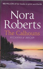 "BOOK 10 (Owlet2007) Tags: calhoun suzanna megan o'riley nora roberts family home love intrigue mystery ""25 book challenge"""