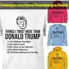 things i trust more than donald trump (The Resistance stuff) Tags: trump dumptrump fucktrump donaldtrump politics political humor meme memes dank satir share shop shopping fashion news