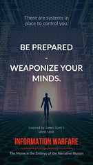 There are systems in place to control you. Be Prepared - Weaponize your minds. (crystallinelamp) Tags: control weaponize mind book informationwarfare memes narrative illusion
