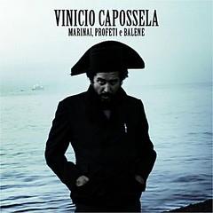 2011 - Marinai, Profeti e Balene (discovergraphy) Tags: viniciocapossela