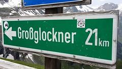 Großglockner - Austria (Been Around) Tags: austria autriche aut a austrian europe eu europa expressyourselfaward europeanunion österreich onlyyourbestshots grosglockner hochalpenstrase grosglocknerhochalpenstrase nationalparkhohetauern schild sign
