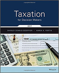 Test Bank and Solution Manual for Taxation for Decision Makers, 2017 Edition by Shirley Dennis-Escoffier, Karen Fortin Test Bank + Solution Manual (student.savere) Tags: test bank solution manual for taxation decision makers 2017 edition by shirley dennisescoffier karen fortin
