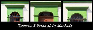 windows & doors of la machado - pt 2