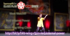 Real Internal Power of Black Flag Wing Chun (Hek Ki Boen Eng Chun) Tags: wing chun kung fu ip man movie technique video training forms dummy schools yim