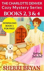 The Charlotte Denver Cozy Mystery Series - Books 2, 3 and 4 (Boekshop.net) Tags: the charlotte denver cozy mystery series books 2 3 4 sherri bryan ebook bestseller free giveaway boekenwurm ebookshop schrijvers boek lezen lezenisleuk goedkoop webwinkel