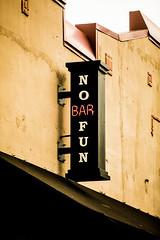 No Fun Bar (Thomas Hawk) Tags: america nofunbar oregon pdx portland usa unitedstates unitedstatesofamerica westcoast bar neon neonsign us fav10 fav25 fav50