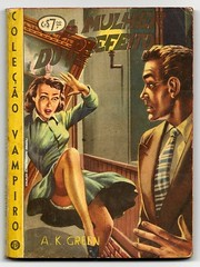 "1952 - A Mulher do Prefeito / The Mayor's Wife - A.K. Green (""The Brazilian 8 Track Museum"") Tags: alceu massini vintage collection pulp fiction sexy art cover novel noir"