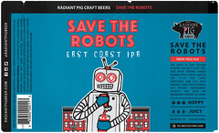 SAVE THE ROBOTS by Rob Pihl for Radiant Pig Brewing (Label_Craft) Tags: beer beers craftbeer labels craft labelcraft bottle can design illustration type fonts burp beerme brew suds brewery type:face=phosphor radiantpig