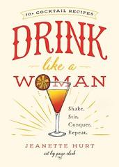Drink Like a Woman (Boekshop.net) Tags: drink like woman jeanette hurt ebook bestseller free giveaway boekenwurm ebookshop schrijvers boek lezen lezenisleuk goedkoop webwinkel