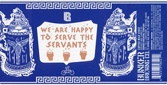 WE ARE HAPPY TO SERVE THE SERVANTS by Might & Main for Bunker Brewing (Label_Craft) Tags: beer beers craftbeer labels craft labelcraft bottle can design illustration type fonts burp beerme brew suds brewery bunker