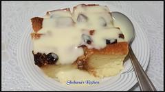 Bread Pudding With Vanilla Sauce (Shobana Shanthakumar) Tags: recipes